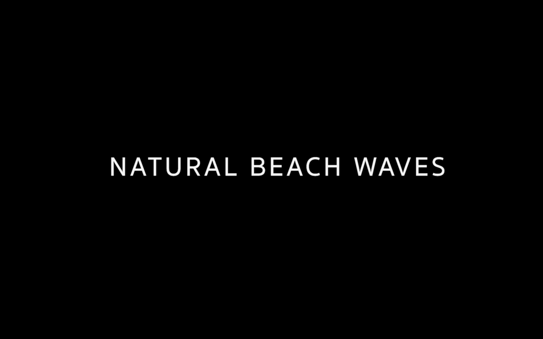 NATURAL BEACH WAVES