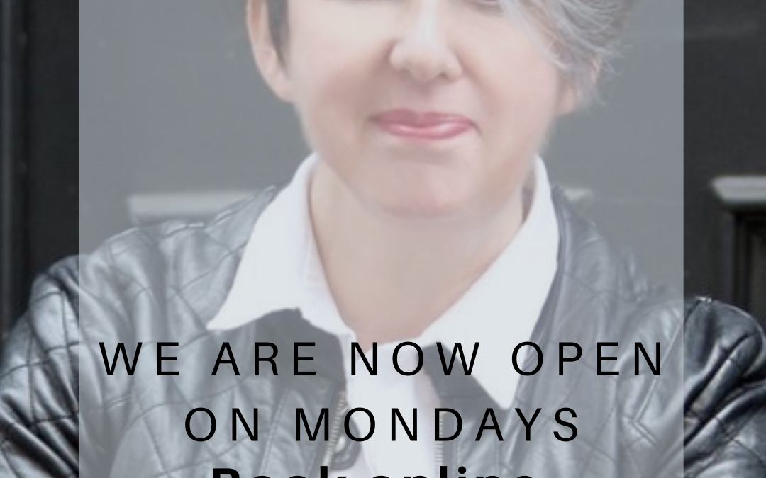 WE ARE NOW OPEN ON MONDAYS